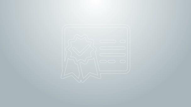 Ikona řádku šablony certifikátu modré čáry izolovaná na šedém pozadí. Úspěch, vyznamenání, titul, grant, diplom. Certifikát obchodního úspěchu. Grafická animace pohybu videa 4K