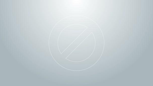 Ikona zákazu modré čáry izolovaná na šedém pozadí. Zastavit symbol. Grafická animace pohybu videa 4K