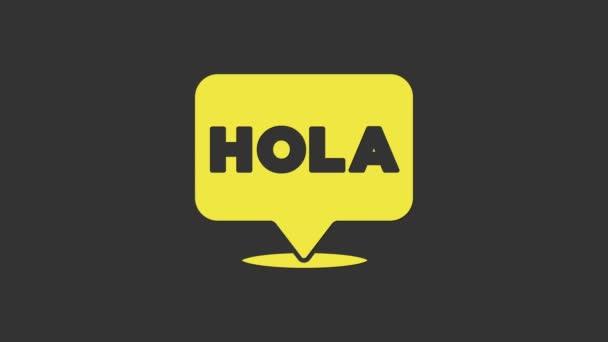 Sárga Hola ikon elszigetelt szürke háttér. 4K Videó mozgás grafikus animáció