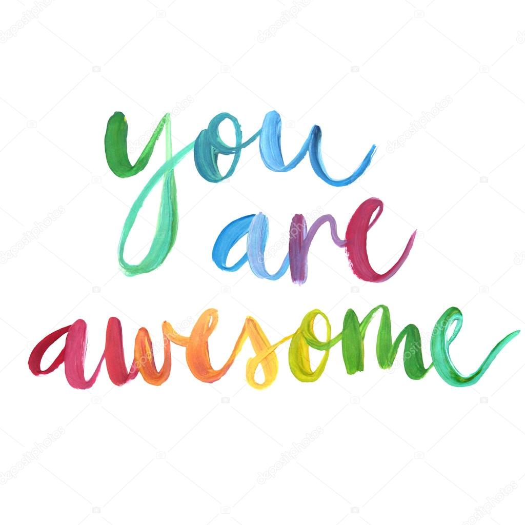 """""""You Are Awesome"""" Calligraphic Poster."""