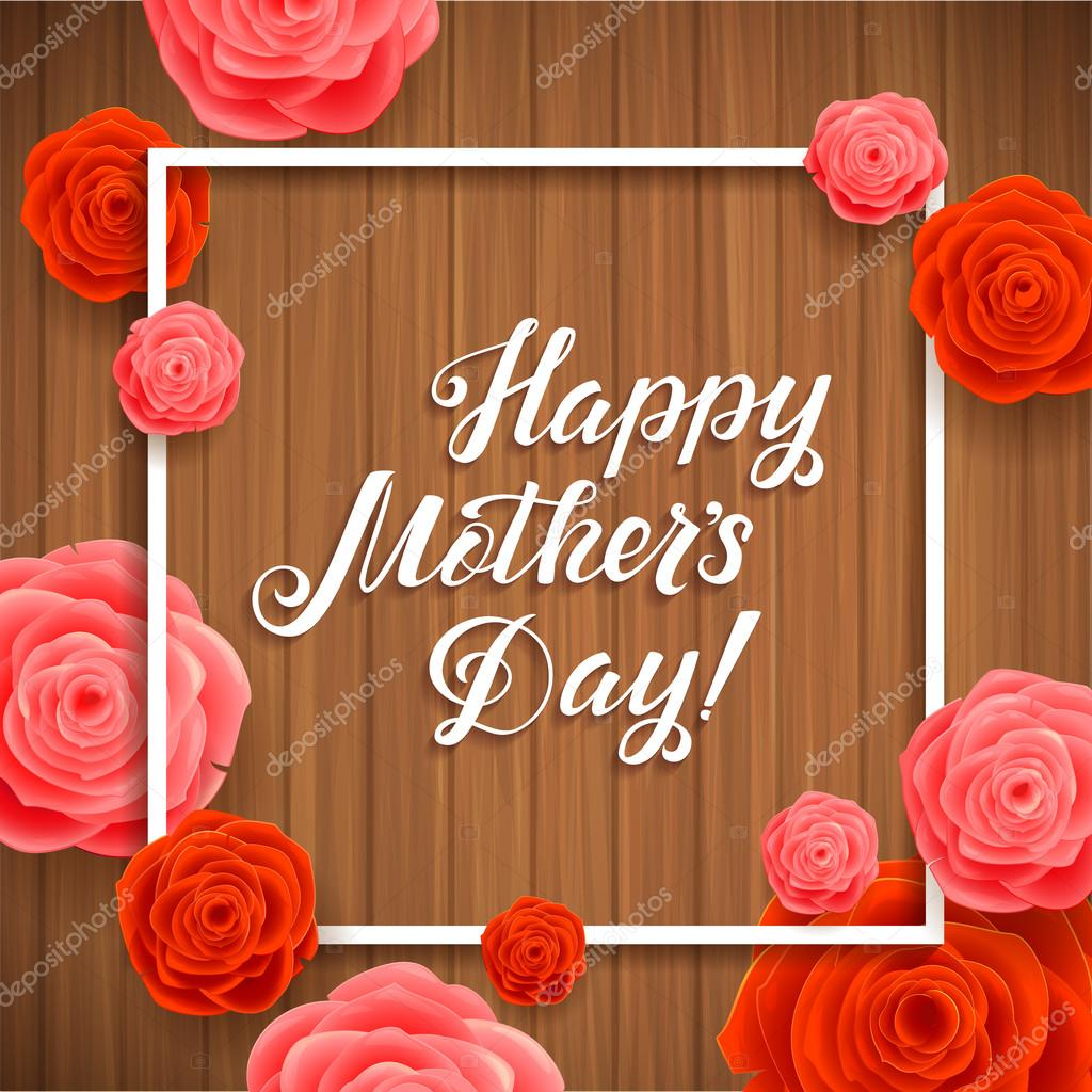 Happy Mothers Day. Beautiful Blooming Rose Flowers on Wood Background