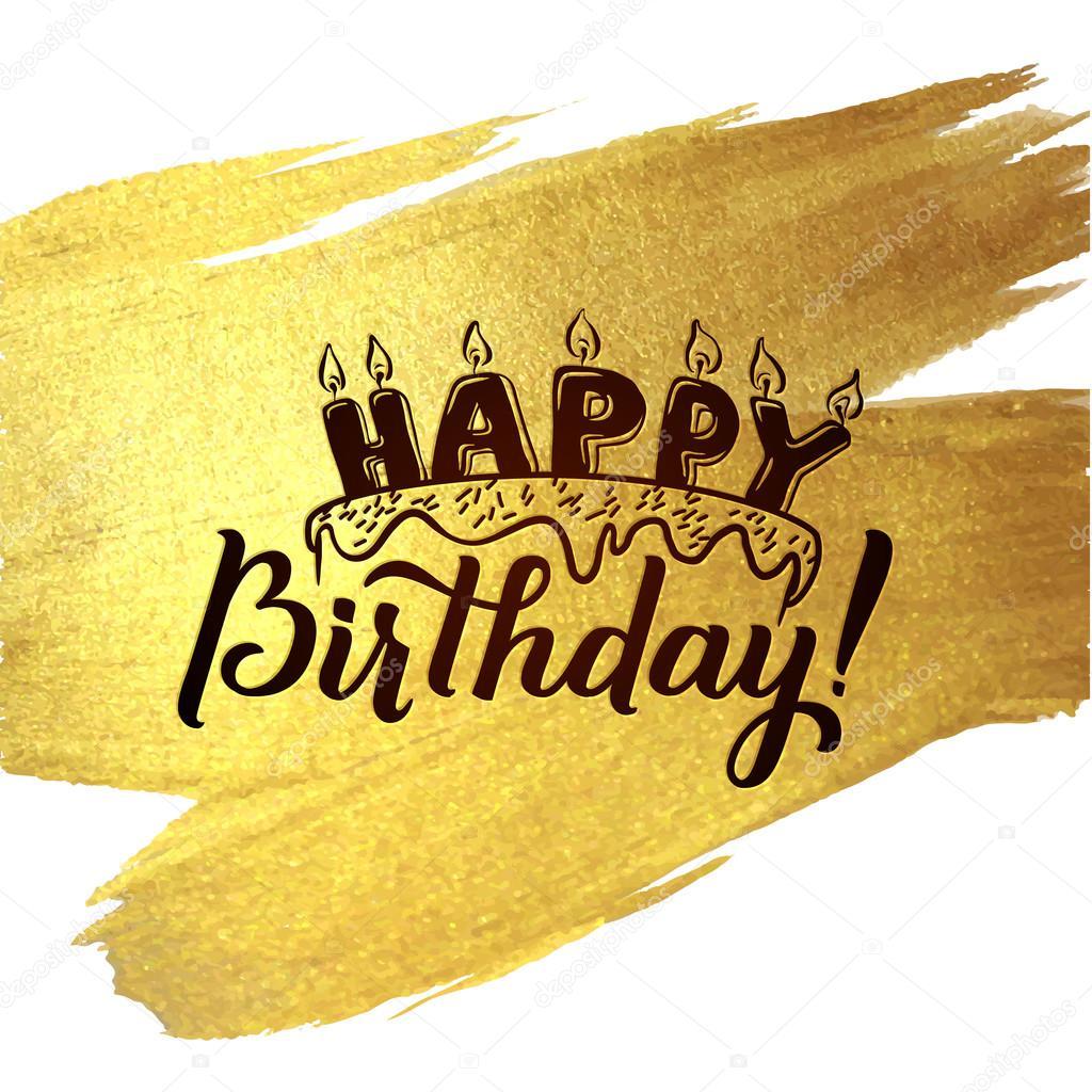 Happy Birthday Greeting Card Gold Kalligraphische Poster Mit Kerzen Und Kuchen Grusskarte Zum Geburtstag Auf