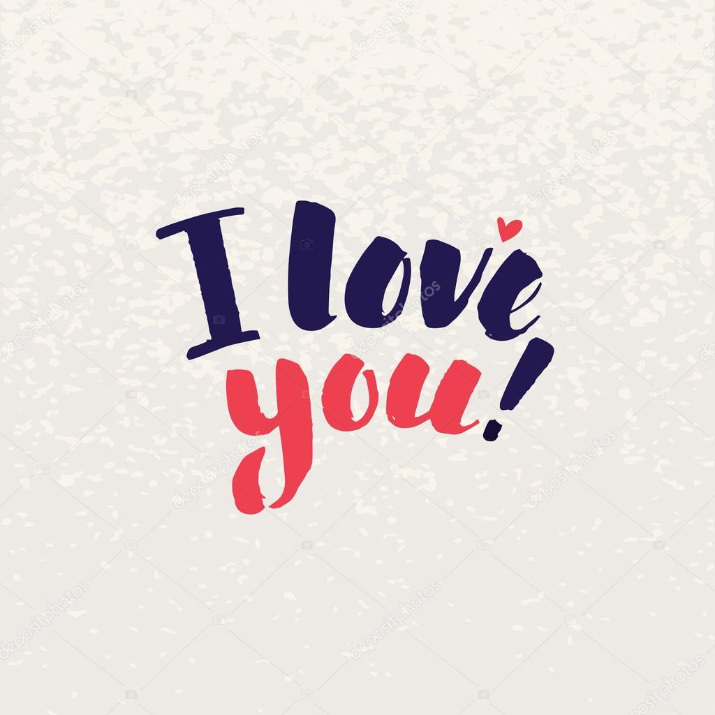 I Love You Lettering Handmade Vector Calligraphy Simple Stylish Text Design Template On Bright Background
