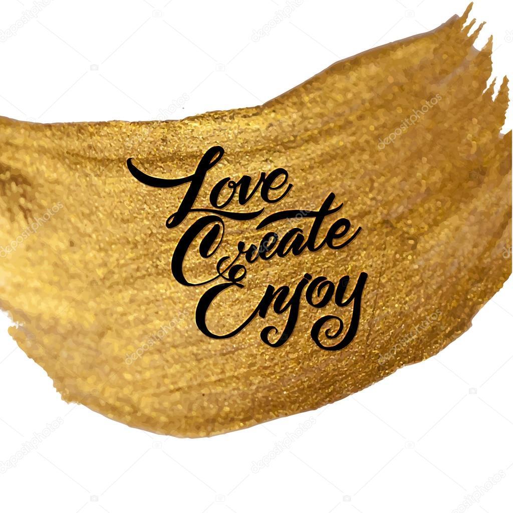 Crear Live disfrutar de hoja de oro ser positivo mensaje caligráfico ...