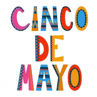 Cinco de Mayo. Letterin for the 5 May holiday. White background, isolate. Stock illustration.
