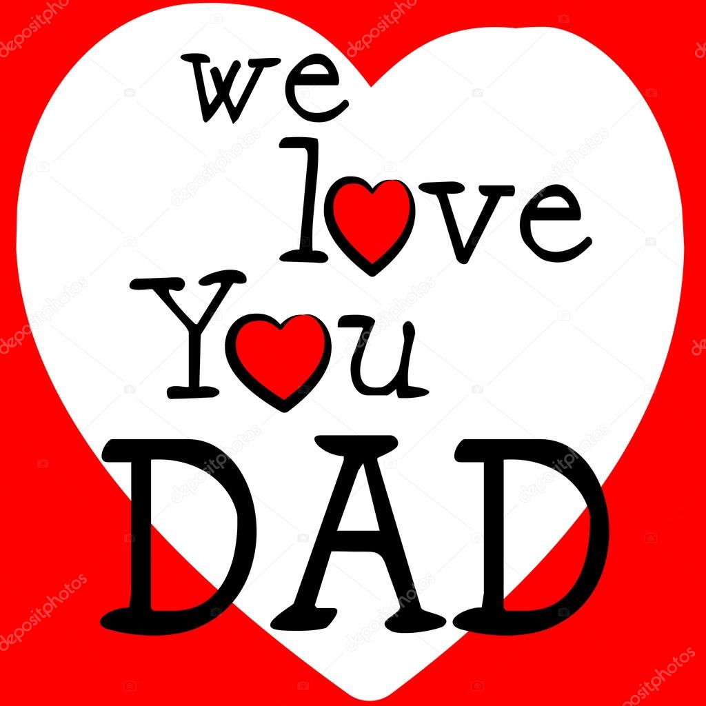 We Love Dad Shows Fathers Day And Boyfriend Stock Photo