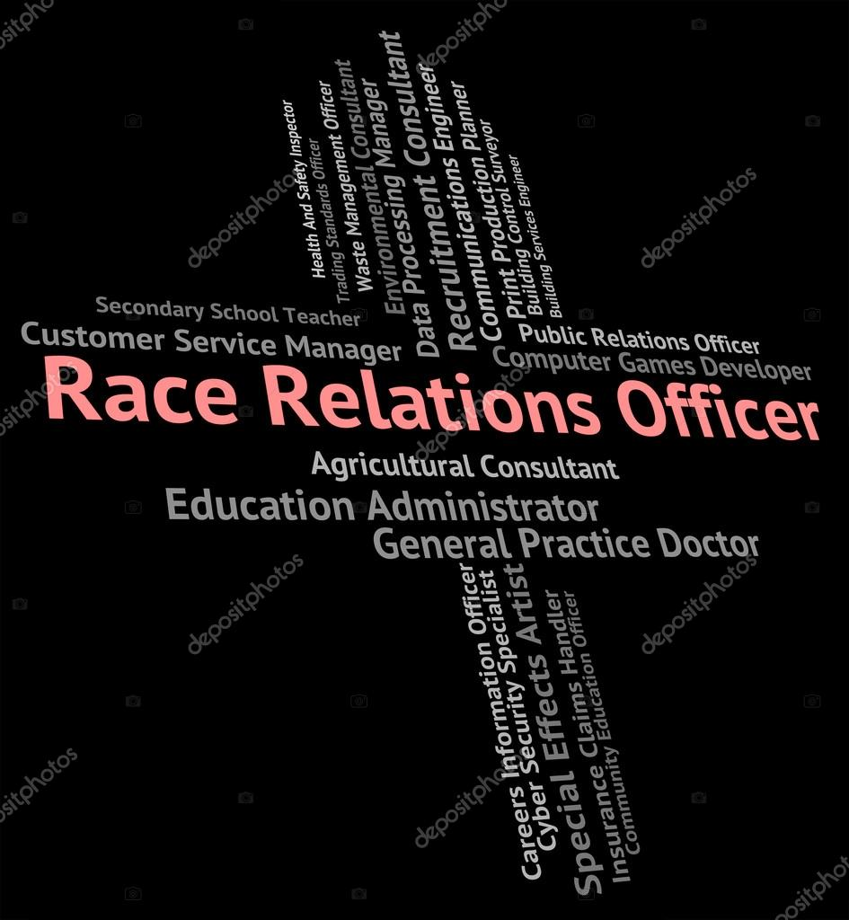 Race Relations Officer Represents Ethnical Career And Work