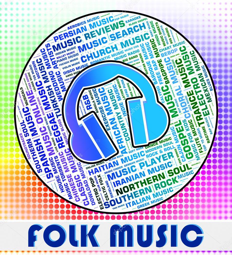 Folk Music Means Sound Track And Ballard — Stock Photo