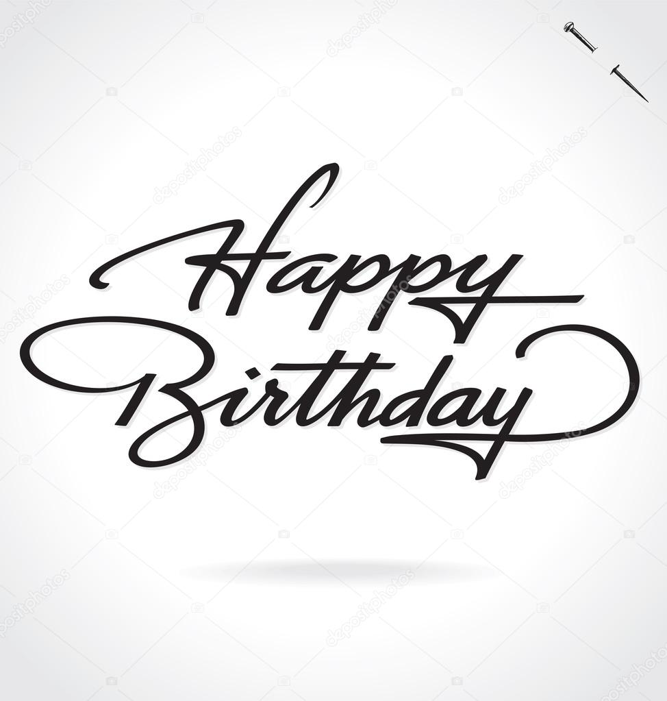 Happy Birthday Hand Lettering Vector Illustration Hand Drawn
