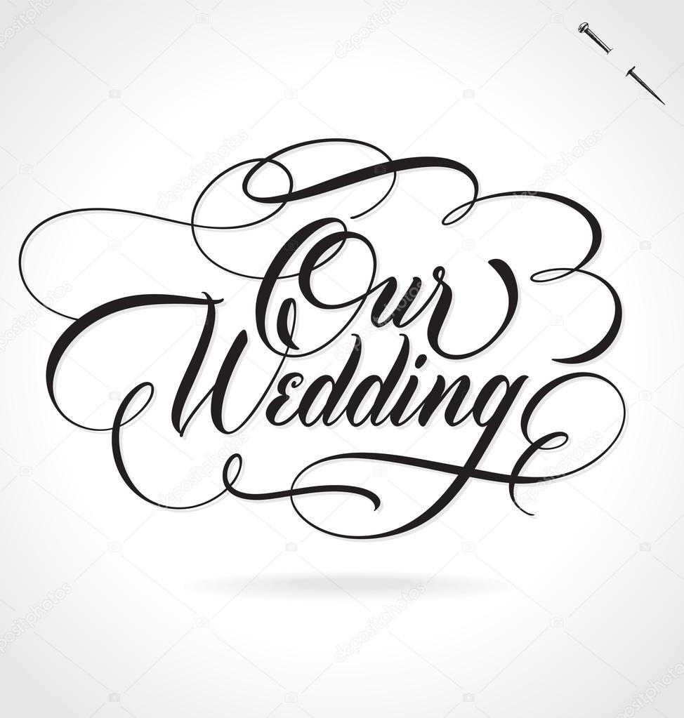 Our wedding movie wedding ideas 2018 our wedding hand lettering vector ilration drawn junglespirit Choice Image