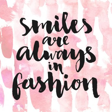 Smiles are always in fashion.