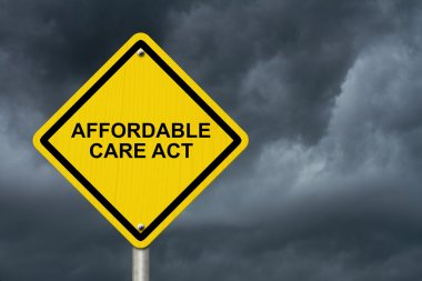Affordable Care Act Warning Sign