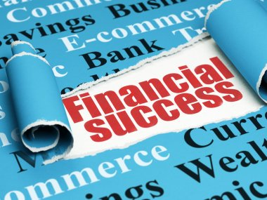 Banking concept: red text Financial Success under the piece of  torn paper