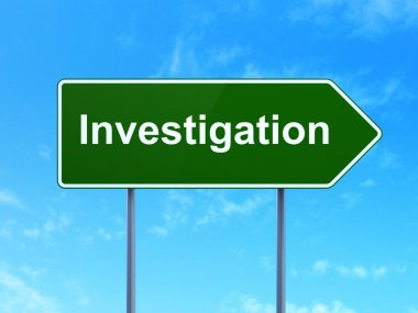 Science concept: Investigation on road sign background