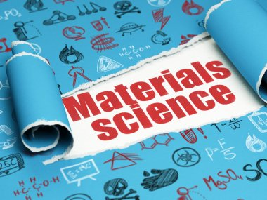 Science concept: red text Materials Science under the piece of  torn paper