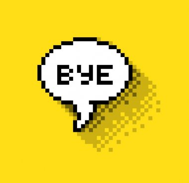 Text bubble Bye!