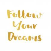 Následovat své sny brzditelná, nápisy