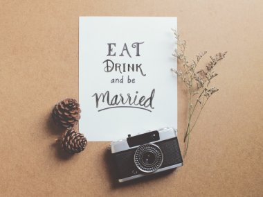 Eat drink and be married quote