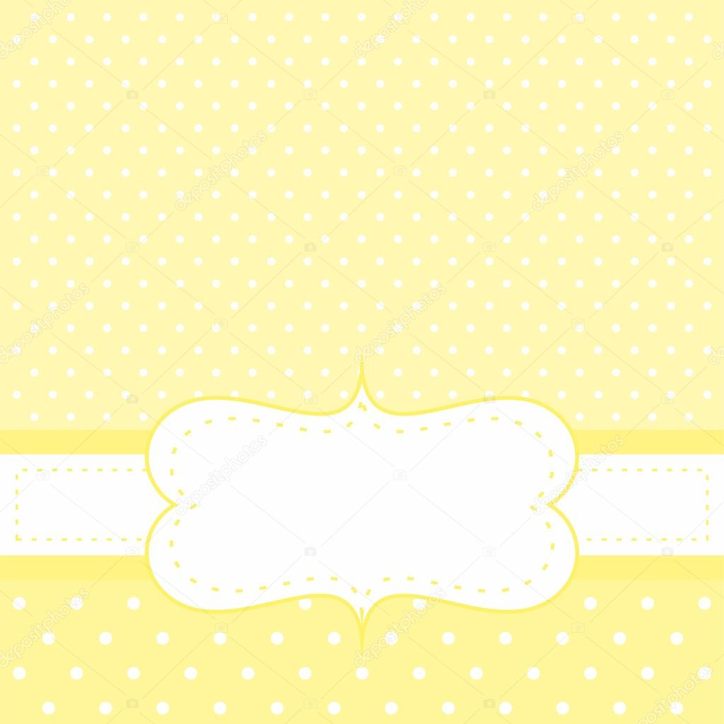 Sunny Card Or Invitation With Yellow Background White Polka Dots And Space To Put Your Own Text Message Sweet Baby Shower Happy New Year