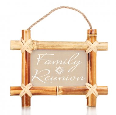 Bamboo photo frame with text Family Reunion isolated on white