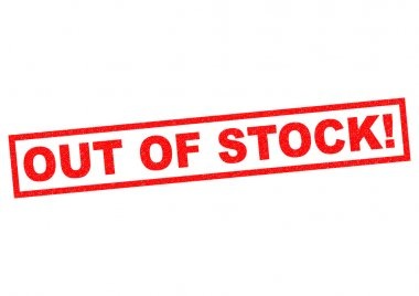OUT OF STOCK!