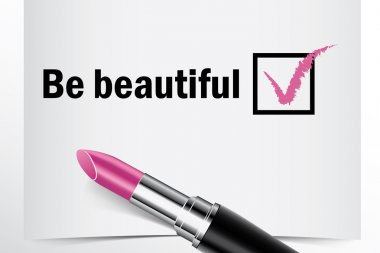 Tick box with lipstick, Be beautiful concept of woman choice