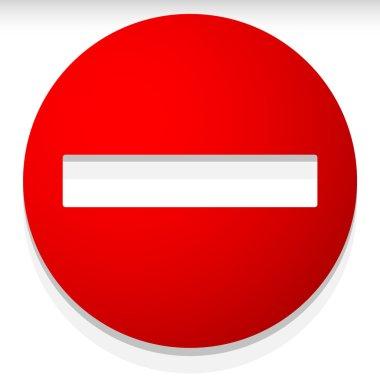 Deny, prohibit, no entry sign