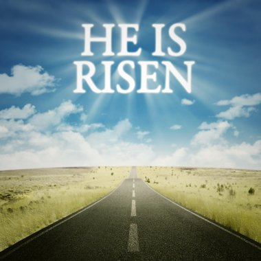 Road with text he is risen on the sky