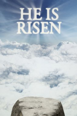 Text he is risen on the sky