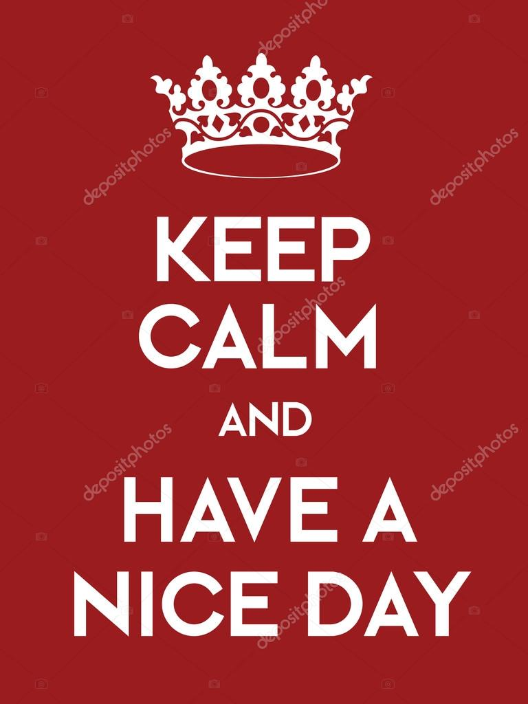 keep calm and have a nice day poster ストックベクター lkeskinen0