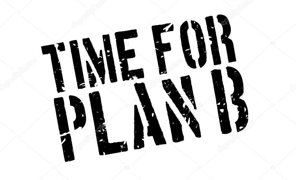 time for plan b rubber stamp ストックベクター lkeskinen0 124326644