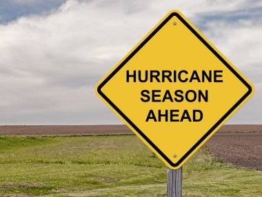 Caution - Hurricane Season Ahead