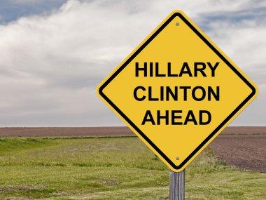 Caution - Hillary Clinton Ahead