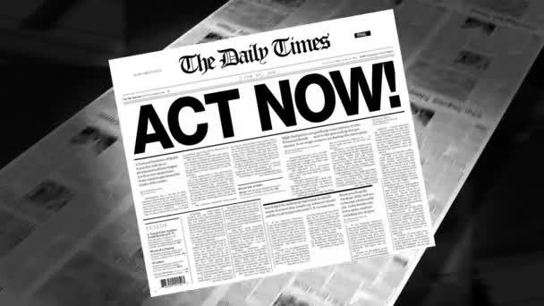 Act Now! - Newspaper Headline