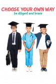 děti v maturitní čepice oblečené v kostýmech různých profesí stojí v blízkosti vybrat si vlastní cestu být pilný a statečný nápis na bílém