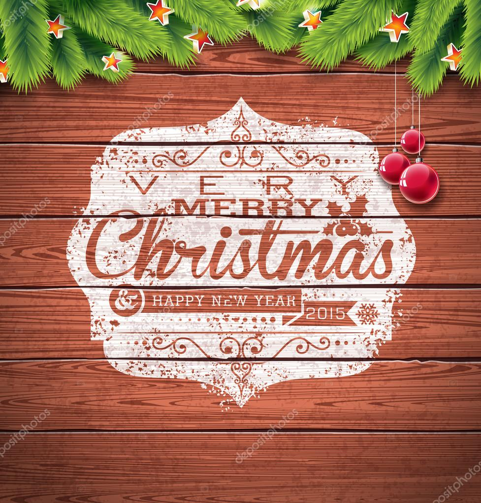 Painted Vintage Merry Christmas And Happy New Year Typographic Design With Redglass Ball On Wood Texture