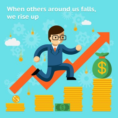 Growing business in financial crisis concept. When others falls, we rise up