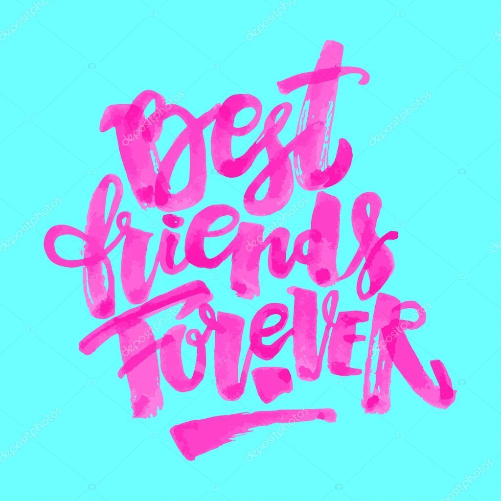 Best friends forever stock vector olgalis 115547682 best friends forever lettering motivation poster ink artistic modern brush calligraphy print handdrawn trendy design for a logo greeting cards m4hsunfo