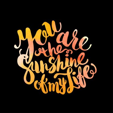 Hand drawn watercolor lettering poster-Sun with You are the suns