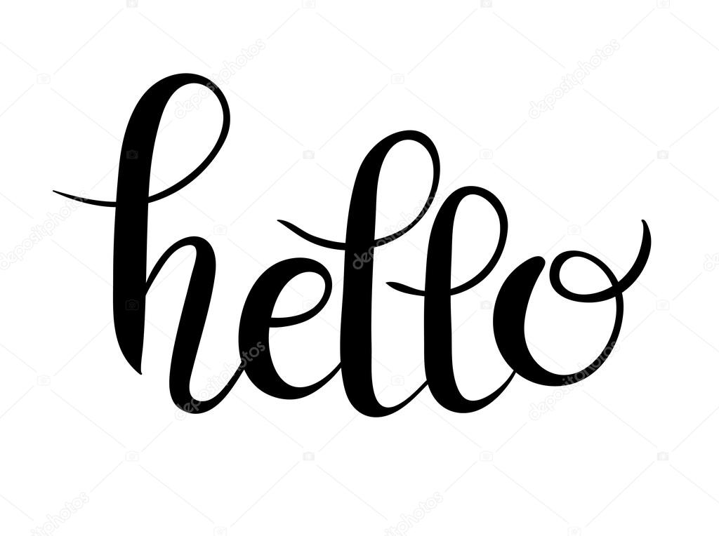 hello script hand written lettering inscription for your