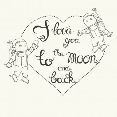 Hand drawn typography - I love you to the moon and back