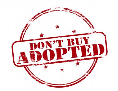 Do not buy adopted