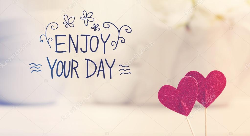 Enjoy You Day Message With Small Red Hearts U2014 Stock Photo