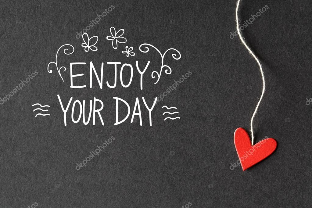 Great Enjoy Your Day Message With Paper Heart U2014 Stock Photo