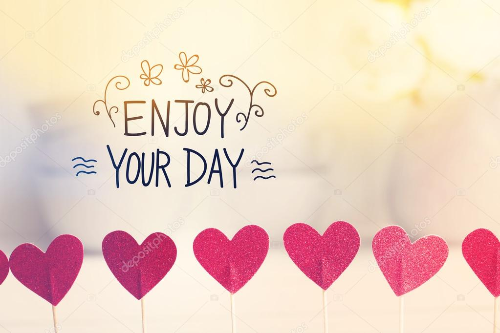 Enjoy Your Day Message With Small Hearts U2014 Stock Photo