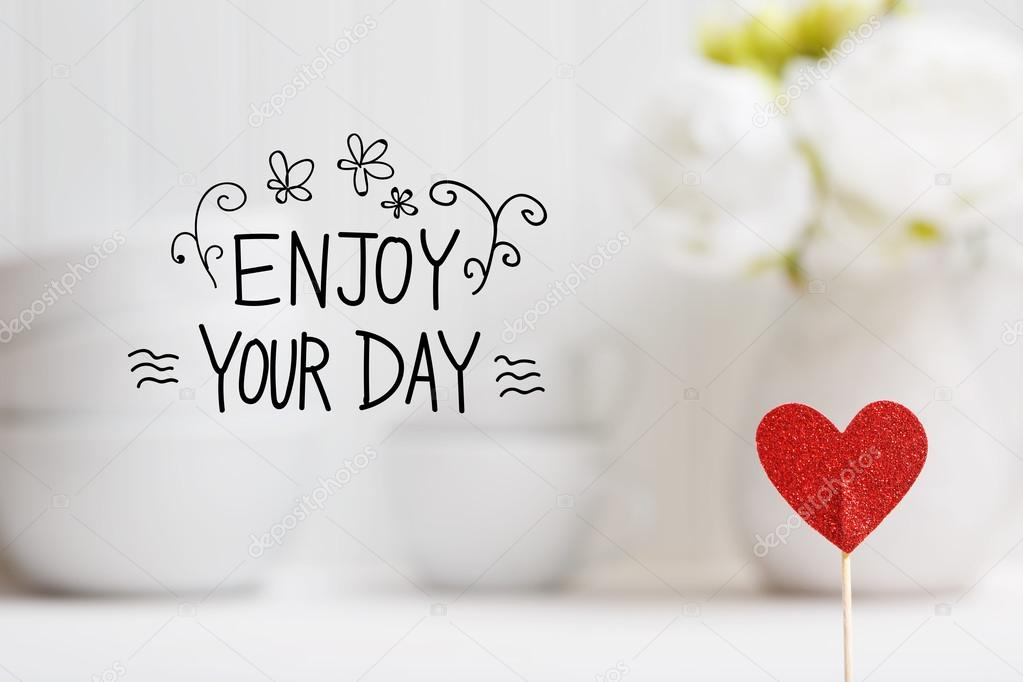 Marvelous Enjoy Your Day Message With Small Red Heart U2014 Stock Photo