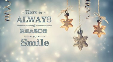 There is always reason to smile