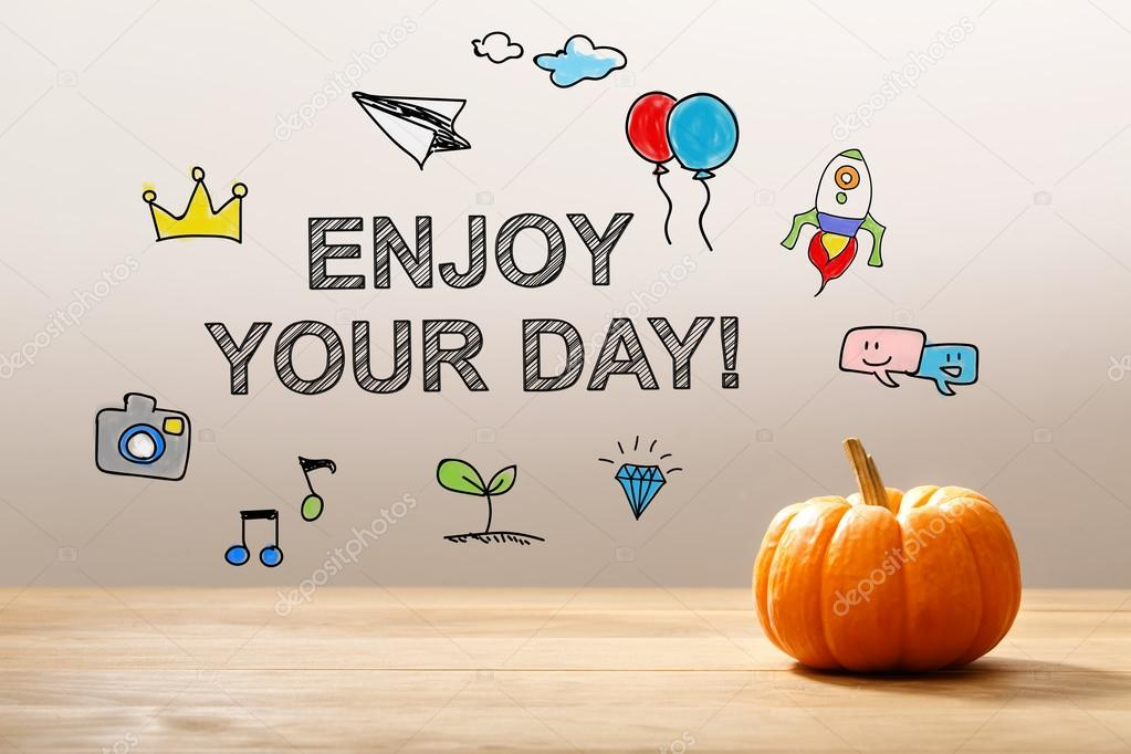 Enjoy Your Day Message With Orange Pumpkin U2014 Stock Photo