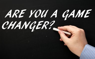 Are You a Game Changer?