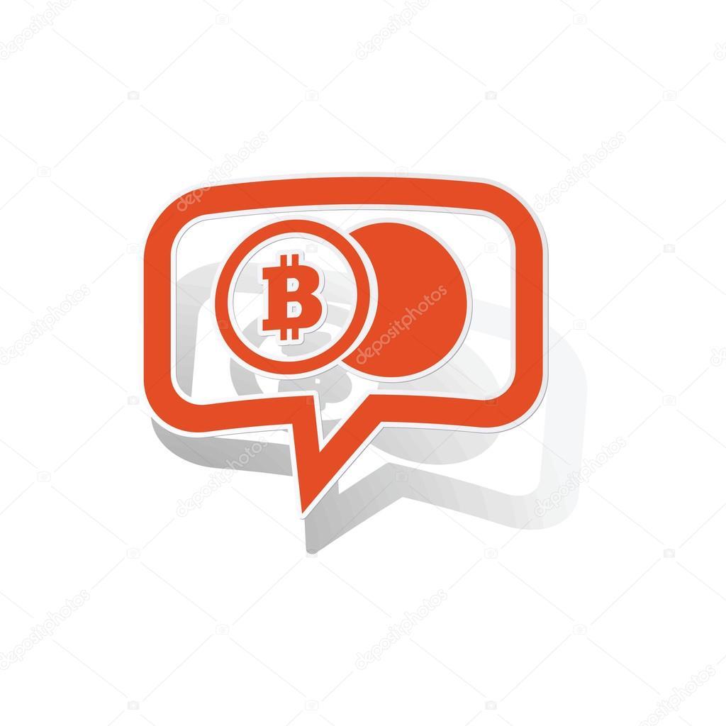Bitcoin coin message sticker, orange